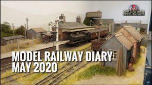 Model Railway Diary – May 2020.