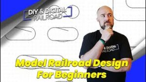 Model Railroad Layout Design for Beginners