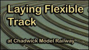 Laying Flexible Track at Chadwick Model Railway | 119.