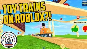 TOY TRAINS! Roblox Edition!