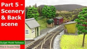 How To Build A Model Railway / Railroad Layout For Complete Beginners – Part 5 – Scenery & Backscene