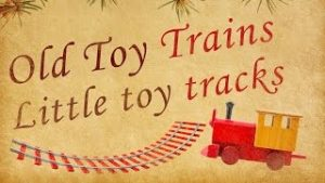 Bobs & LoLo – Old Toy Trains (Lyric Video) – Wave Your Antlers
