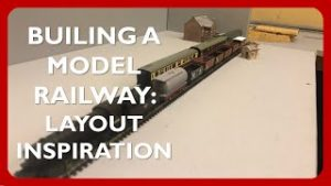 How to Build a Model Railway | Part 3 | Layout Inspiration