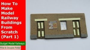 How To Make Model Railway Buildings From Scratch (Part 1) – Tutorial Tuesday – Episode 32