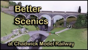 Improving Landscapes at Chadwick Model Railway | 126.