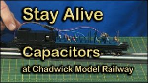 Fitting Stay Alive Capacitors at Chadwick Model Railway | 116.