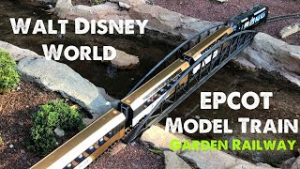 Walt Disney World's EPCOT LGB Model Train Garden Railway