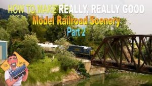 How To Make REALLY REALLY Good Model Railroad Scenery PART 2