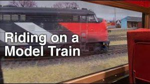 Riding inside a Model Train