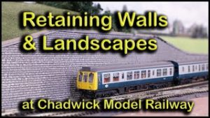 Retaining Walls and Landscapes at Chadwick Model Railway | 129.