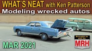 Modeling damaged autos | March 2021 WHATS NEAT Model Railroad Hobbyist