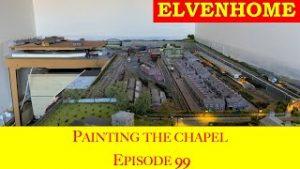 Elvenhome N Gauge Model Railway Layout – Painting the Chapel  EP99