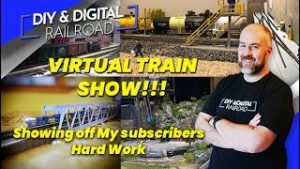 The DIY and Digital Virtual Model Train Show: Coffee and Trains Episode 6