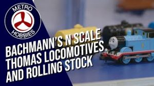 Bachmann N Scale Thomas The Tank Engine Trains and Rolling Stock | Model Train News