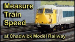 Measuring Train Speed at Chadwick Model Railway | 133.