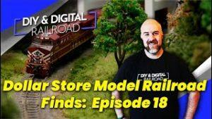 Dollar Store Model Railroad Finds: Episode 18