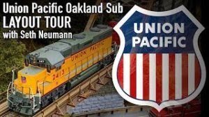 HO Scale Union Pacific Oakland Sub DCC Model Railroad Layout Tour With Seth Neumann