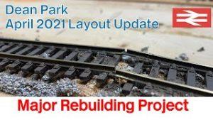 Model Railway | April 2021 Layout Update | Dean Park 275