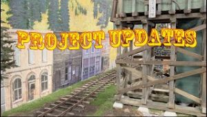 Model Railroad Project Updates – The Garden Railroad, the Logging Railroad, Karyn's N scale AND MORE