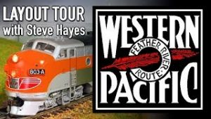 Western Pacific 1967 HO Scale DCC Model Railroad Layout Tour with Steve Hayes WP