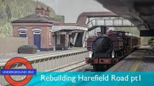HUGE CHANGES! Rebuilding Harefield London Underground model railway – PART 1 – layout update