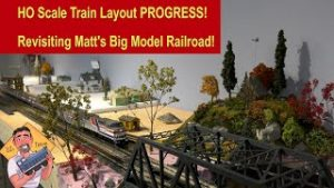 HO Scale Train Layout Progress! Matt's Big Layout Revisited!