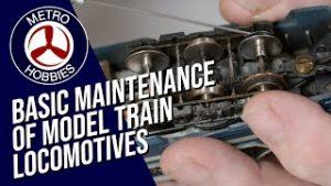 Hobby Tips Easy Model Train Maintenance | Taking Good Care of your Model Locomotives!