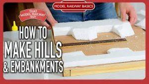 How To Make Hills & Embankments – Model Railway Basics: Episode Four
