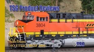 HO Scale BNSF ET44C4 GEVO Scale Trains Product Review