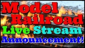 LIVE Stream Announcement!  New Model Railroad Channel Back ON Track Streams 10 AM Saturday 11/30/19