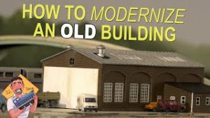 How To MODERNIZE an OLD building for your MODEL RAILROAD