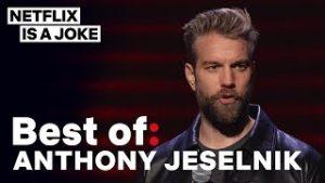 Best of: Anthony Jeselnik | Netflix Is A Joke
